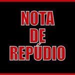 NOTA PÚBLICA DE REPUDIO PELA SOLTURA DO RÉU CONFESSO DO HOMICÍDIO DE BÁRBARA RICHARDELLE
