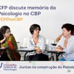 CRP-16 apresenta pesquisa Re-conhecer quem somos no IV CBP