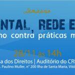 Seminário discute saúde mental e a luta contra práticas manicomiais