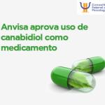 Anvisa aprova uso de canabidiol como medicamento