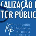 CRP-16 reforça a fiscalização na esfera pública