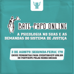 Conpas realiza bate-papo online sobre Psicologia e a proteção socioassistencial na interface com o Sistema de Justiça
