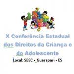 CRP-16 defende proposta sobre sistema de informação para conselhos tutelares, em Conferência Estadual dos Direitos da Criança e do Adolescente