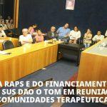 Militância antimanicomial defende a RAPS e o financiamento público para o SUS em reunião sobre comunidades terapêuticas