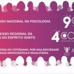 9º CNP / 4º Corep: veja as informações sobre o Congresso Nacional da Psicologia!