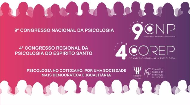 9º CNP / 4º Corep: após pré-congressos, atenções se voltam para a quarta edição do Congresso Regional de Psicologia, dias 29 e 30