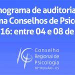 Auditoria no CRP-16 será entre os dias 04 e 08 de abril