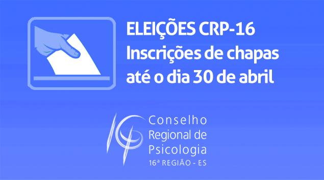 Eleições CRP-16: chapas podem se inscrever até o dia 30 de abril