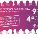 9º CNP / 4º Corep: Tudo pronto para o 4º Congresso Regional da Psicologia