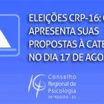 Eleições CRP-16: chapa apresenta suas propostas à categoria no dia 17 de agosto