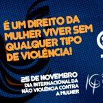 25 de novembro é Dia Internacional da Não Violência Contra a Mulher