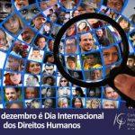 10 de dezembro – Dia Internacional dos Direitos Humanos: Conselho reforça a importância da luta em defesa de uma sociedade mais justa, plural e igualitária