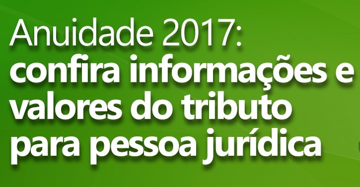 Anuidade 2017: Pessoa Jurídica pode quitar tributo com 5% de desconto até o dia 31 de janeiro