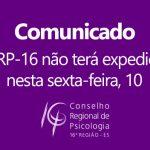 CRP-16 não terá expediente nesta sexta-feira (10) devido à insegurança no ES