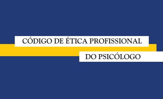 Confira o Código de Ética da profissão disponível no site do CRP-16