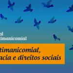 Luta Antimanicomial, democracia e direitos sociais