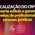 CRP-16 fiscaliza, e prefeitura de São Mateus e Sebrae/ES alteram editais garantindo direitos de profissionais e PJs