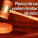Justiça determina que planos de saúde não podem limitar sessões de psicoterapia