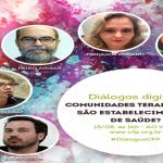 Diálogos Digitais: comunidades terapêuticas são estabelecimentos de saúde?