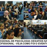 Dia da/o Psicóloga/o: veja como foi o Seminário Regional do CRP-16 que discutiu a atuação profissional
