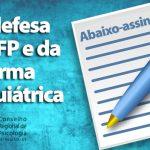 CRP-16 assina abaixo-assinado em defesa do CFP e da Reforma Psiquiátrica