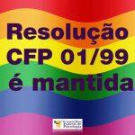 Resolução CFP 01/99 é mantida em decisão judicial