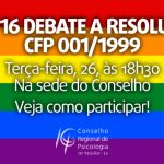 GT de Políticas Feministas e LGBT debate Resolução CFP 001/1999