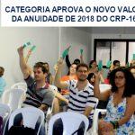 Assembleia aprova o novo valor da anuidade de 2018 do CRP-16