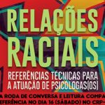 CRP-16 promove roda de conversa e leitura compartilhada de referência técnica sobre relações raciais