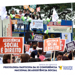 Psicologia participa da XI Conferência Nacional de Assistência Social