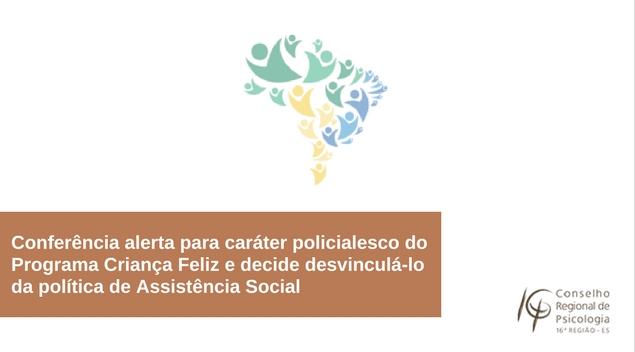 Conferência alerta para caráter policialesco do Programa Criança Feliz e aprovam sua desvinculação da polí