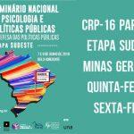 Seminário Nacional de Psicologia e Políticas Públicas: CRP-16 participa da etapa Sudeste