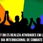 17 de maio é Dia Internacional de Combate à LGBTFobia: Fórum LGBT do ES realiza uma série de atividades em lembrança à data