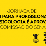 Jornada de 30h para profissionais da Psicologia é aprovada em comissão do Senado