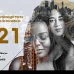 Dia da Psicóloga e do Psicólogo: CRP-16 faz seminário sobre trabalho e ética na Psicologia em lembrança à data