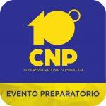 10º CNP: CRP-16 realiza roda de conversa Avaliação Psicossocial no Contexto das Normas Regulamentadoras no dia 26