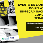 CRP-16 faz evento de lançamento do Relatório de Inspeção Nacional em Comunidades Terapêuticas
