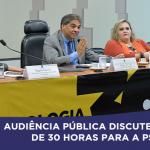 Audiência Pública discute jornada de 30 horas para a Psicologia