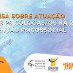 Atenção, psicólogas/os da Raps: participe da pesquisa do Crepop sobre atuação profissional na Rede de Atenção Psicossocial