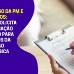 Concurso da PM e dos Bombeiros: CRP-16 solicita prazo maior para recursos referentes à avaliação psicológica