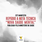 """CFP manifesta repúdio à nota técnica """"Nova Saúde Mental"""" publicada pelo Ministério da Saúde"""