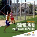Crepop lança consulta pública sobre atuação da Psicologia em políticas de esporte