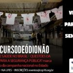 """Seminário """"Violência e Saúde no Brasil…"""" do CRP-16 marca lançamento da campanha nacional #Discursodeódionão no ES"""