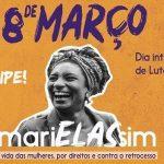 Ato #MariELASsim e Marcha do Dia Internacional das Mulheres marcam o 8 de março em Vitória