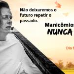 Dia Nacional da Luta Antimanicomial: retrocessos colocam em risco a Reforma Psiquiátrica no Brasil