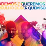 População LGBTI quer e pode ter orgulho de ser quem é