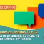 #EleiçõesPsicologia2019: Comissão Eleitoral convoca a categoria para debate com as chapas candidatas ao CRP-16