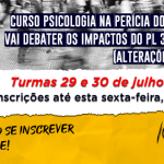 Inscrições abertas: curso Psicologia na Perícia do Trânsito debaterá PL 3267/2019 que altera o Código de Trânsito