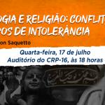 """Palestra """"Psicologia e Religião: Conflitos em tempos de intolerância"""" é nesta quarta, 17"""