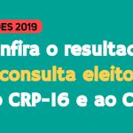 Eleições Psicologia 2019: Chapa 12 Participa – Em Defesa da Psicologia é a mais votada para o CRP-16